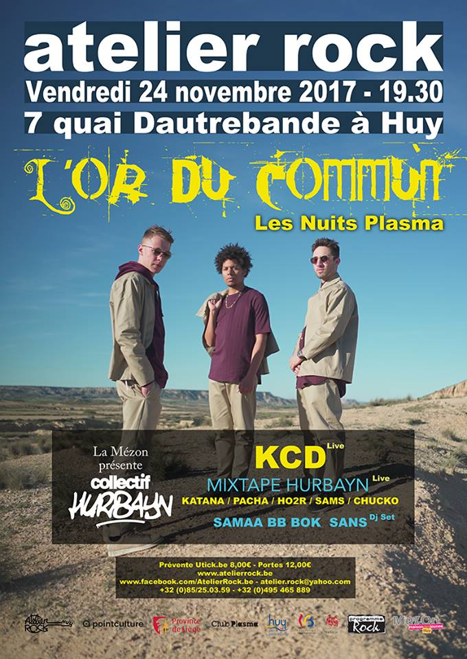 Concerts Le 24 Novembre / L'Or Du Commun, KCD, Collectif Hurbayn, Nuits Plasma