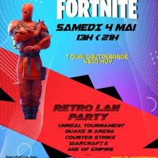 Tournoi Fortnite + Retro LAN Party! 04/05/2019