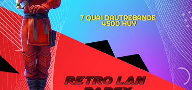 Tournoi Fortnite + Retro LAN Party! 04/05/2019